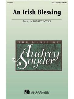 Audrey Snyder: An Irish Blessing Books | SSA