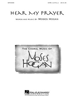 Hogan, M Hear My Prayer Satb A Cappella Livre | Voix