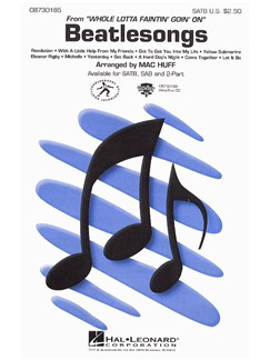 Beatlesongs (Whole Lotta Faintin' Goin' On) - SATB Books | SATB, Piano Accompaniment