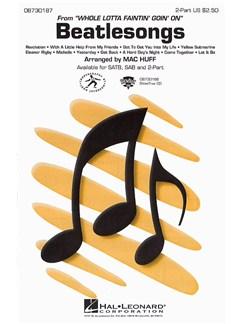 Beatlesongs (Whole Lotta Faintin' Goin' On) - 2-Part Books | 2-Part Choir, Piano Accompaniment