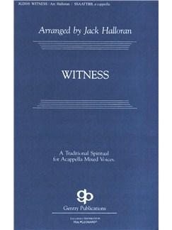 Jack Halloran: Witness - SATB Books | SSAATTBB, Choral