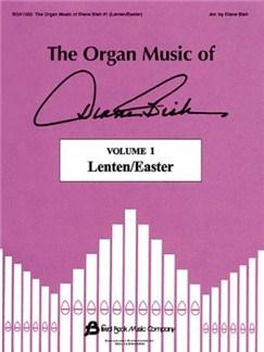 The Organ Music Of Diane Bish: Lenten/Easter - Volume 1 Books | Organ