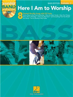Worship Band Playalong Volume 2: Here I Am To Worship - Bass Guitar Edition Books and CDs | Bass Guitar