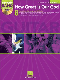 Worship Band Playalong Volume 3: How Great Is Our God - Guitar Edition Books and CDs | Guitar