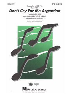 Andrew Lloyd Webber: Don't Cry For Me Argentina (Evita) - SAB Books | SAB, Piano Accompaniment
