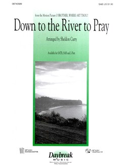 Down To The River To Pray (O Brother, Where Art Thou?) - SAB Books | SAB, Piano Accompaniment