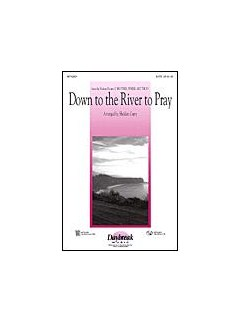 Down To The River To Pray (O Brother, Where Art Thou?) - 2-Part Books | 2-Part Choir, Piano Accompaniment