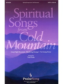 Spiritual Songs From Cold Mountain (SATB) Books | SATB, Piano Accompaniment