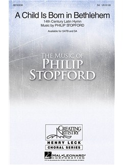 Philip Stopford: A Child Is Born In Bethlehem (SA) Books | 2-Part Choir, Organ Accompaniment
