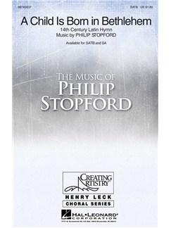 Philip Stopford: A Child Is Born In Bethlehem (SATB) Books | SATB, Organ Accompaniment
