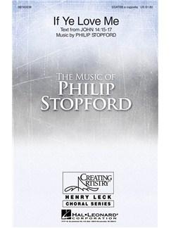 Philip Stopford: If Ye Love Me Books | SATB