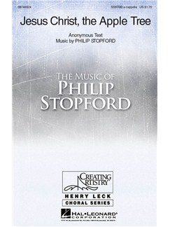 Philip Stopford: Jesus Christ, The Apple Tree Books | SATB