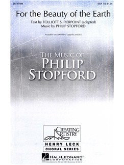 Philip Stopford: For The Beauty Of The Earth (SSA/Piano) Books | SSA, Piano Accompaniment