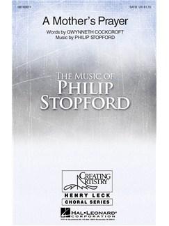 Philip Stopford: A Mother's Prayer (SATB) Books | SATB, Piano Accompaniment