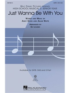 High School Musical 3: Just Wanna Be With You (SATB) Books | SATB, Piano Accompaniment