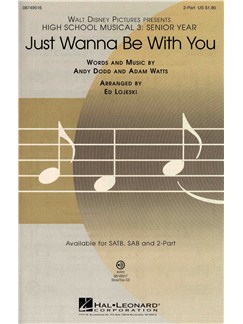 High School Musical 3: Just Wanna Be With You (2-Part) Books | 2-Part Choir, Piano Accompaniment