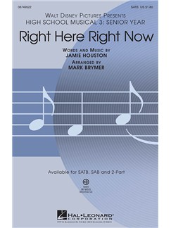 High School Musical 3: Right Here Right Now (SATB) Books | SATB, Piano Accompaniment