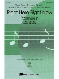 High School Musical 3: Right Here Right Now (SAB) Books | SAB, Piano Accompaniment