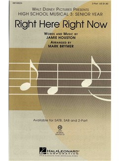 High School Musical 3: Right Here Right Now (2-Part) Books | 2-Part Choir, Piano Accompaniment