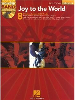 Worship Band Play Along Volume 5: Joy to the World (Bass Guitar) Books and CDs | Bass Guitar