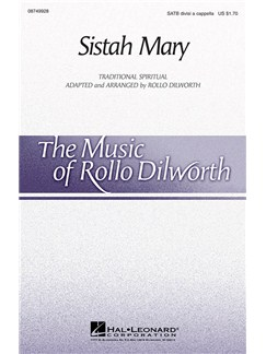 Rollo Dilworth: Sistah Mary Books | SATB
