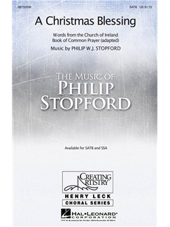 Philip Stopford: A Christmas Blessing (SATB) Books | SATB, Piano Accompaniment, Organ Accompaniment
