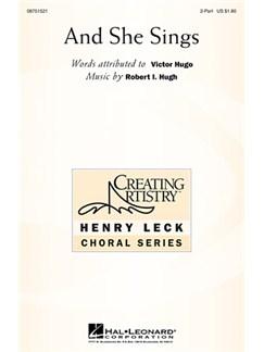 Robert Hugh: And She Sings Books | 2-Part Choir