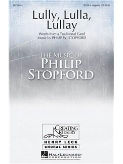 Philip Stopford: Lully, Lulla, Lullay Books | SATB