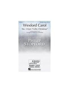 Arr. Philip Stopford: Wexford Carol Books | SATB