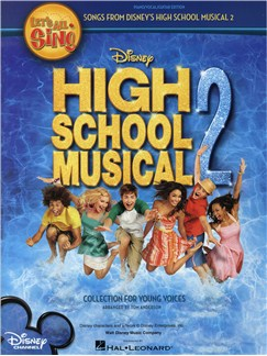 Let's All Sing Songs From Disney's High School Musical 2: Collection For Young Voices (PVG) Books | Piano, Vocal & Guitar