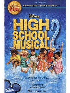Let's All Sing Songs From Disney's High School Musical 2: Collection For Young Voices (Singer's Edition) Books | Voice