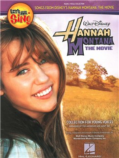 Let's All Sing Songs From Disney's Hannah Montana: The Movie - Piano/Vocal Books | Piano, Vocal & Guitar