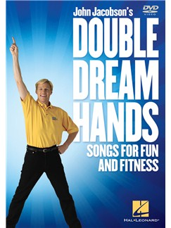 John Jacobson: Double Dream Hands - Songs For Fun And Fitness DVDs / Videos | Stemme