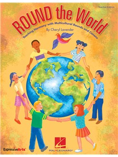 Cheryl Lavender: Round The World - Classroom Kit Books and CDs | Voice