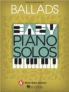 Easy Piano Solos: Ballads Books | Piano