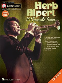 Jazz Play-Along Volume 164: Herb Alpert Books and CDs | Bass Clef Instruments, B Flat Instruments, C Instruments, E Flat Instruments