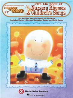 E-Z Play Today 211: The Big Book Of Nursery Rhymes & Children's Songs Books | Melody Line, Lyrics & Chords