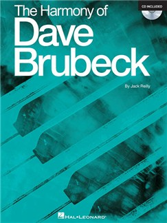 Jack Reilly: The Harmony Of Dave Brubeck (Book/CD) Books and CDs | Piano