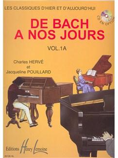Charles Hervé: De Bach À Nos Jours - Volume 1A Books   Piano