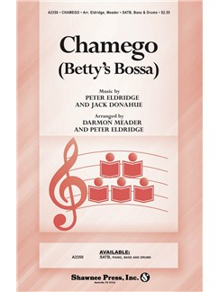 Jack Donahue/Peter Eldridge: Chamego (Betty's Bossa) Books | SATB, Piano Accompaniment