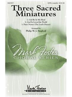 Philip Stopford: Three Sacred Miniatures Books | SATB