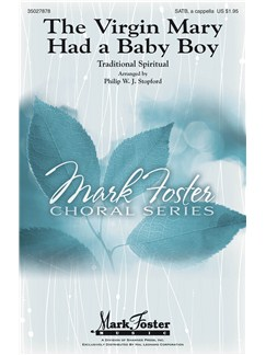 Philip Stopford: The Virgin Mary Had A Baby Boy Books | SATB