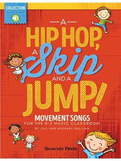 Jill And Michael Gallina: A Hip Hop, A Skip And A Jump (Book/Online Audio) Books and Digital Audio | Voice/Piano Accompaniment