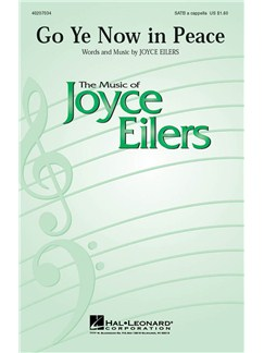Joyce Eilers: Go Ye Now In Peace (SATB) Books | SATB