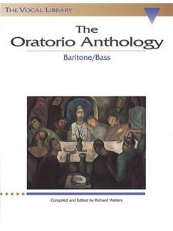 The Oratorio Anthology: Baritone/Bass Livre | Baryton, Accompagnement Piano
