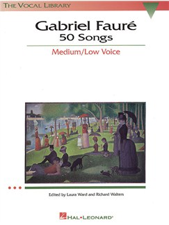 Gabriel Faure: 50 Songs Medium/Low Voice Books | Medium-Low Voice, Piano