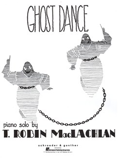 T. Robin MacLachlan: Ghost Dance Books | Piano