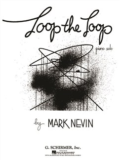 Mark Nevin: Loop The Loop Books | Piano