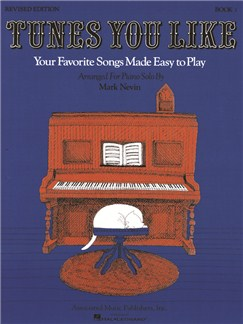 Arr. Mark Nevin: Tunes You Like - Book 1 (Revised Edition) Books | Easy Piano