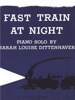 Sarah Louise Dittenhaver: Fast Train At Night Books | Piano